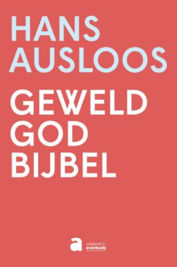 Geweld – God – Bijbel